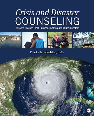 Crisis and Disaster Counseling By Dass-Brailsford, Priscilla (EDT)